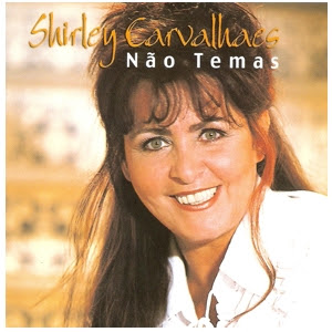CD Shirley Carvalhaes   Não temas (playback)
