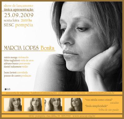 É show! Marcia Lopes