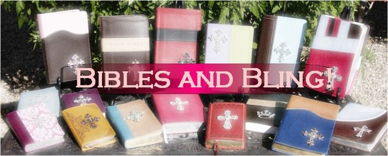Bibles and Bling