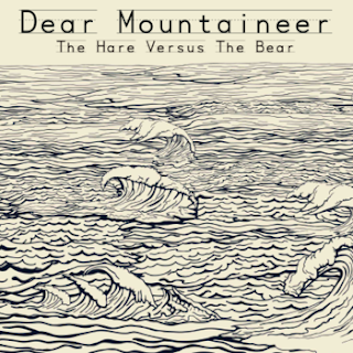 Dear Mountaineer - The Hare Versus The Bear