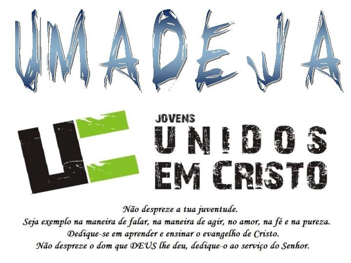 UMADEJA MOCIDADE - Jovens Unidos em Cristo