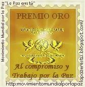 PREMIO ORO PARA EL MAESTRO RODOLFO VIRGINIO LEIRO  DEL MOVIMIENTO MUNDIAL POR LA PAZ,LA PAZ ERES TÚ