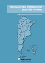 TEXTO OFICIAL: MODELO ARGENTINO DE MODERNIZACIÓN DEL SISTEMA DE DEFENSA