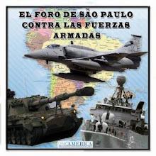 EL PLAN DEL FORO DE SAO PAULO PARA DESTRUIR LAS FFAA DE S. AMERICA