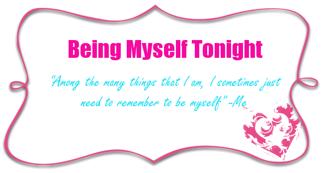 Being Myself Tonight