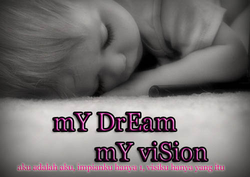 mY Dream mY Vision