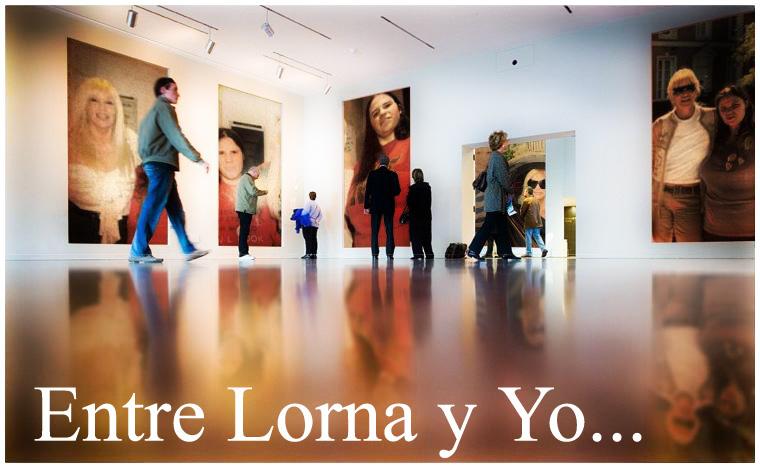 Entre Lorna y Yo