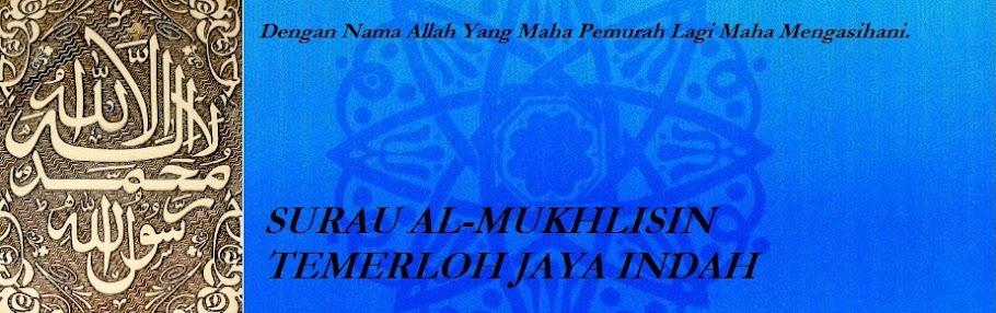 SURAU AL-MUKHLISIN, TEMERLOH JAYA INDAH