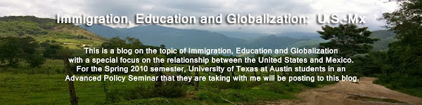 Immigration, Education and Globalization:  U.S.-Mx