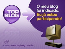CONCORRENDO AO PRÊMIO TOP BLOG