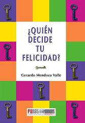 Mi libro ¿Quién decide tu felicidad?