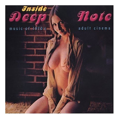 Inside Deep Note - Music Of 1970's Adult Cinema (2003). Track list:
