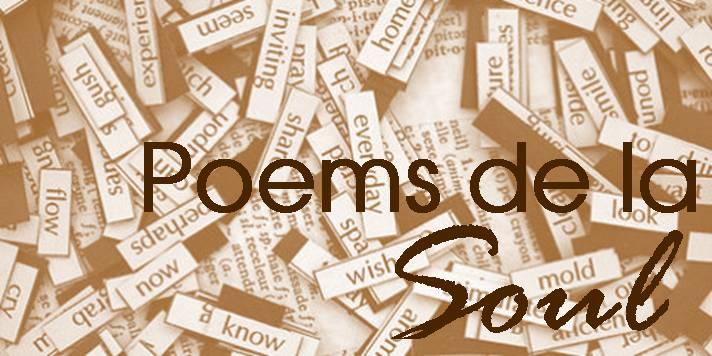 Poems de la Soul