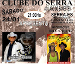 SHOW DO DIA 24/01 NO CLUBE DO SERRA - SERRA - ES