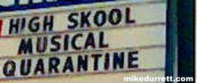 Sign: HIGH SCHOOL MUSICAL QUARANTINE