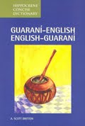 Guaraní-English /      English-Guaraní Concise Dictionary