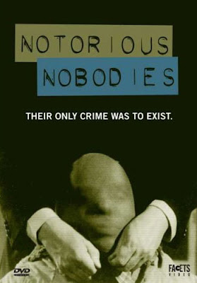 Notorious Nobodies