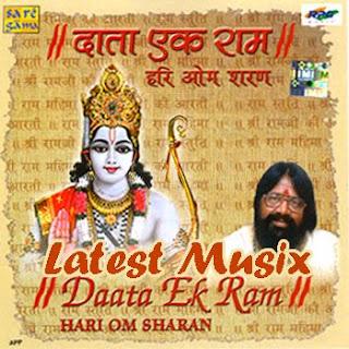 Download Daata Ek Ram - Hari Om Saran Devotional Album MP3 Songs