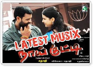 Download Naai Kutty Tamil Movie MP3 Songs