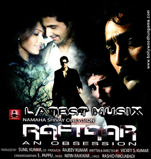 Download Raftaar Hindi Movie MP3 Songs