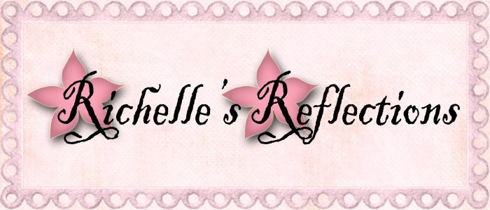Richelle's Reflections