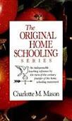 Charlotte Mason Original Homeschooling Series