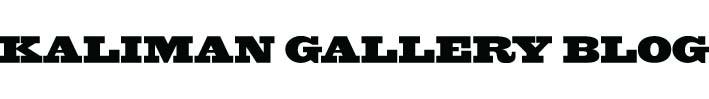 Kaliman Gallery Blog
