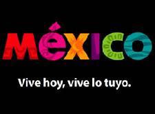 VIVE MÉXICO, VIVE HOY, VIVE LO TUYO