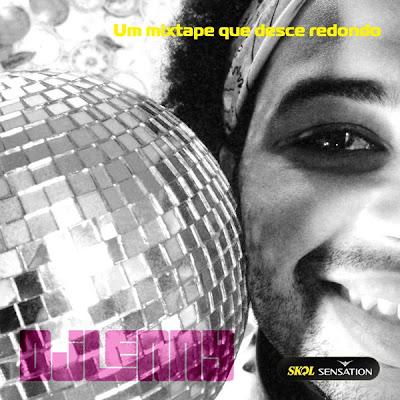 DJ Lenny – Skol Sensation - Um mixtape que desce redondo