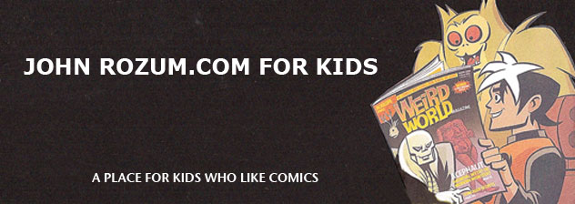 John Rozum.com for Kids