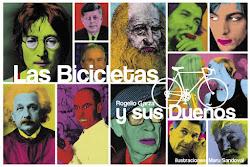 Las bicicletas y sus dueños.PARA VENTAS DA CLICK EN LA PORTADA