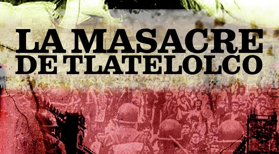 documental / telefilm: DOCUMENTAL: LA MASACRE DE TLATELOLCO