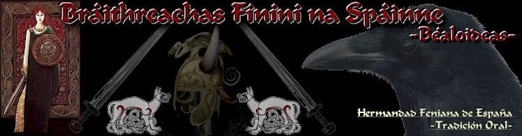 Ord Draiochta na Dún Ailline / Braithreachas Fíníní na Spáinne