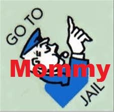 jail Mommy's On Time Out