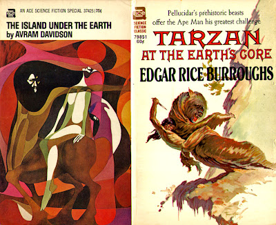 Edgar Rice Burroughs: Tarzan at the Earth's Core; Avram Davidson: The Island under the Earth