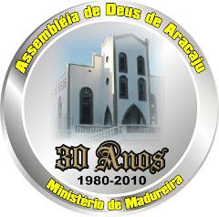 ASSEMBLEIA DE DEUS DE ARACAJU 30 ANOS DE VITÓRIAS