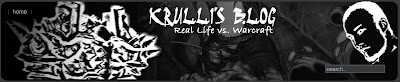 Krullis Blog - Real Live vs. Warcraft