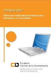 Firmas 2007- Reflexiones multitemáticas de filósofos de la Información y el Conocimiento