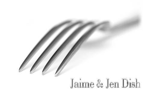 Jaime and Jen Dish