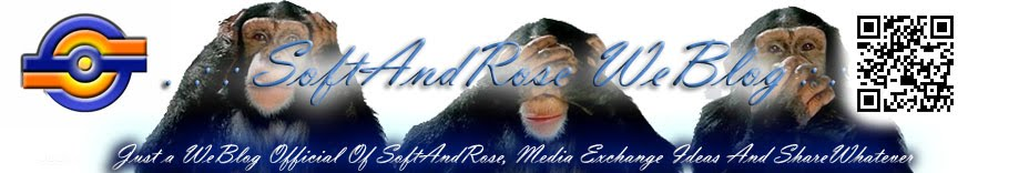 .:: SoftAndRose Weblog ::.