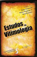 """""""Estudos de Vitimologia"""". Rio de Janeiro: Letra Capital, 2008."""