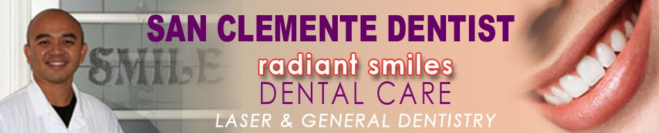 San Clemente Dentist - Radiant Smiles Dental Care - Laser and Cosmetic Dentist