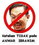 Katakan TIDAK pada Anwar Ibrahim