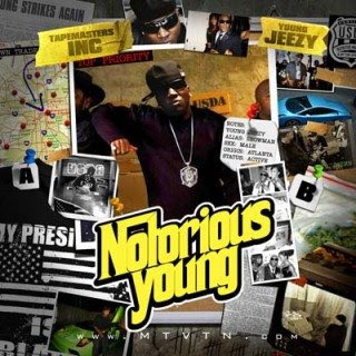 Tapemaster_Inc_and_Young_Jeezy-Notorious_Young-Bootleg-2009-XXL