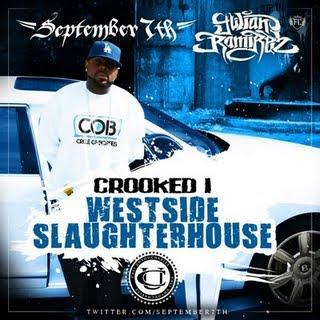 Crooked_I-Westside_Slaughterhouse-Bootleg-2009