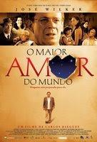 omaior amor do mundo poster01 O Maior Amor do Mundo