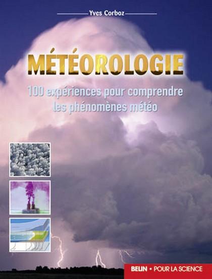 Meteorologie - Comprendre les bases de la météo par l'expérience