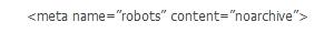 Para que o Googlebot não inclua sua pagina no chache,inclua o comando entre suas meta tags, antes da tag :BODY