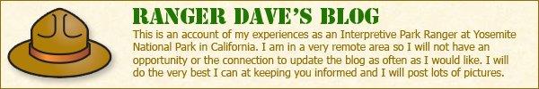 Ranger Dave Blog - Yosemite