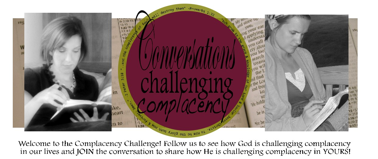 Conversations Challenging Complacency